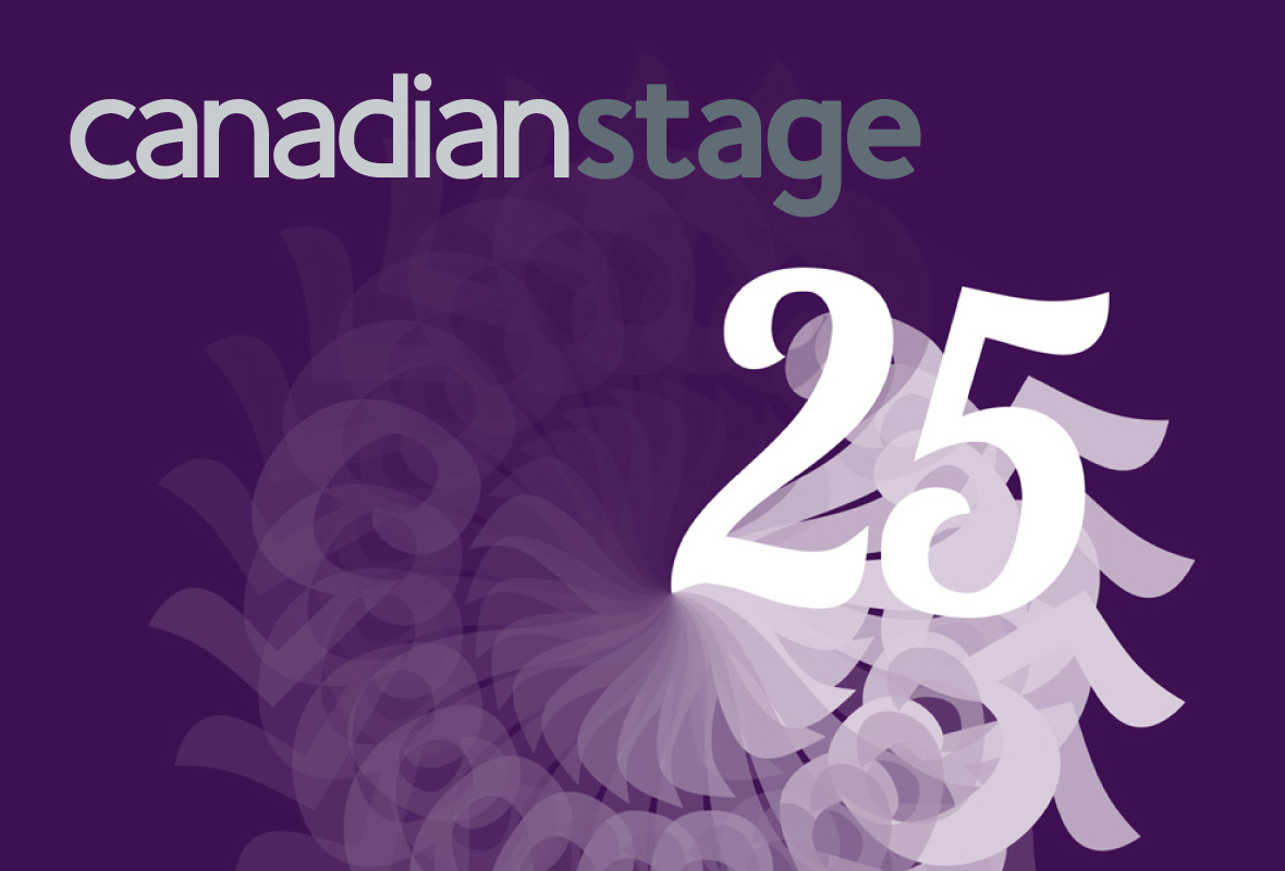 Canadian Stage | Happy 25
